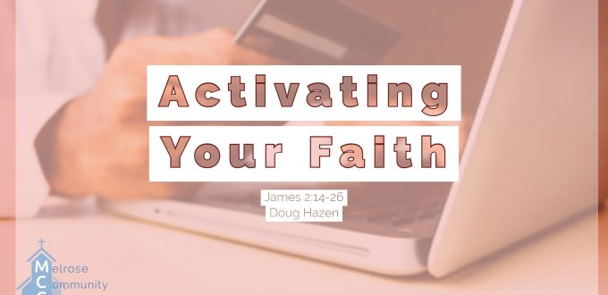 Activating Your Faith