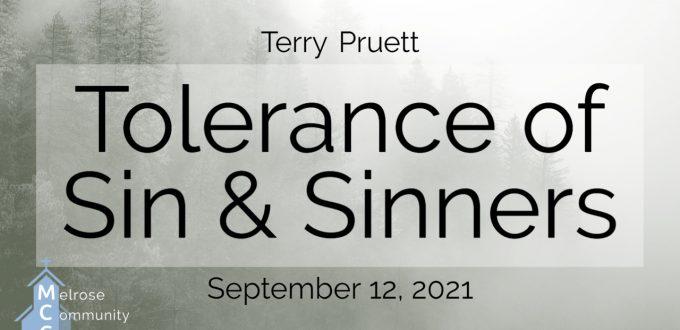 Tolerance of Sin & Sinners