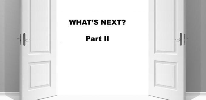 What's Next? part 2