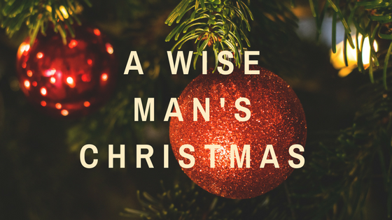 A Wise Man's Christmas