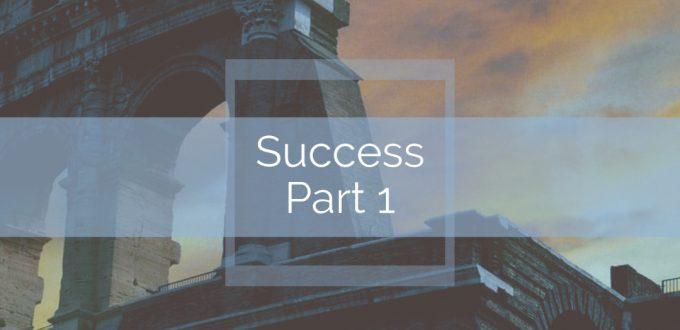 Success! Part 1