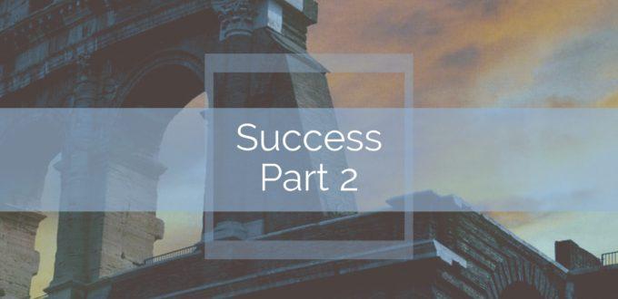 Success! Part 2